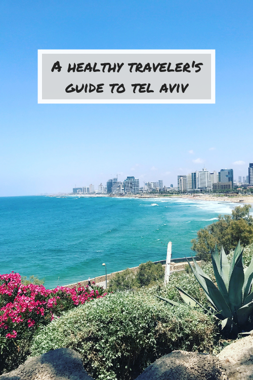 Planning a trip to Tel Aviv? Here's everything you need to know about staying healthy while you're Israel's second most populous city.