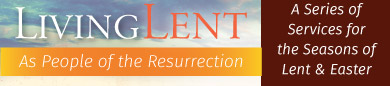 Join us for a Lenten Mid-week Series: Wednesdays at 4:30 and 7pm with dinner served at 5:15pm