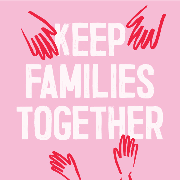 keep families together - image   Spread awareness for the keep families together movement. speak out by sharing with a positive link to action.