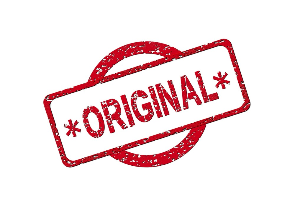 """Just stamping """"Original"""" on it with big red letters, is usually not enough."""