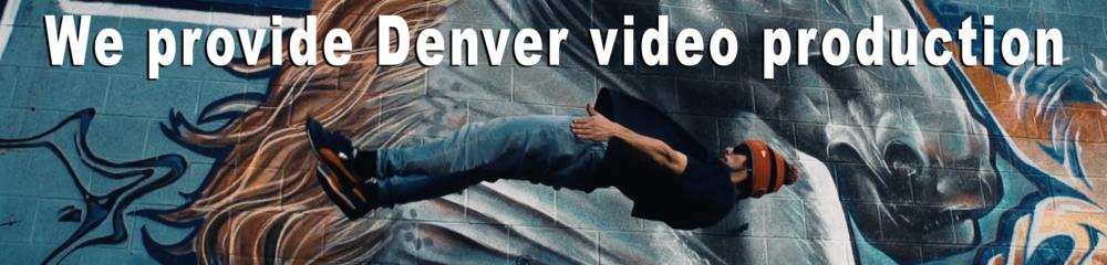 We provide Denver video production
