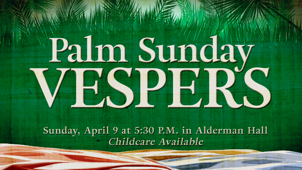 palm sunday vespers 2017 1920x1080.png