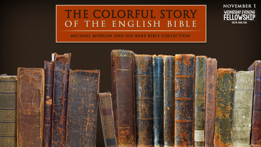 WEF_The Colorful Story of the English Bible - Wednesday, November 1.png