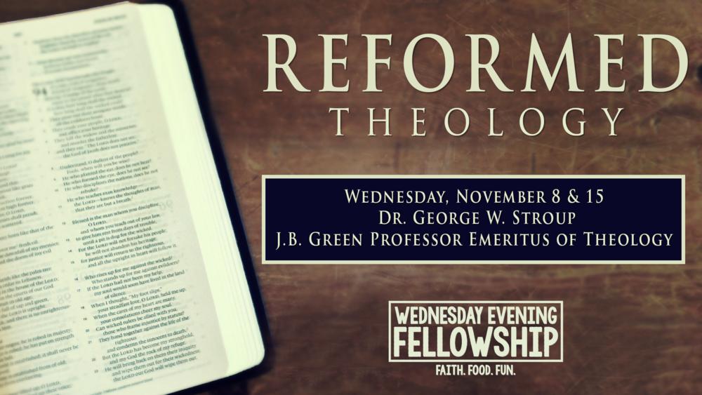 WEF November 8 & 15_Reformed Theology.png