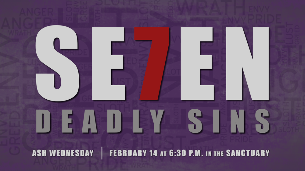 Lent 2018_Ash Wednesday_Seven Deadly Sins 1920x1080.png