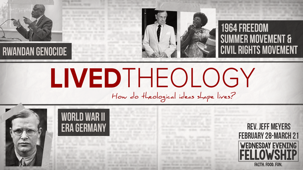 WEF_Lived Theology_Wednesday, February 28 - March 21, 2018.png