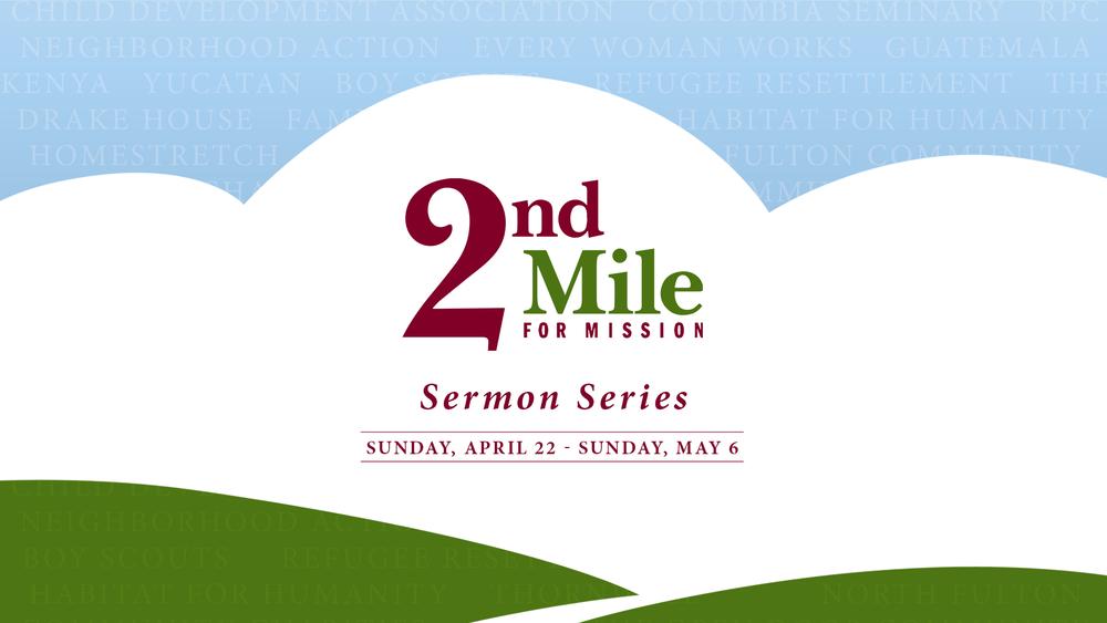 2nd Mile Sermon Series 2018_Sermon Series 1920x1080.png