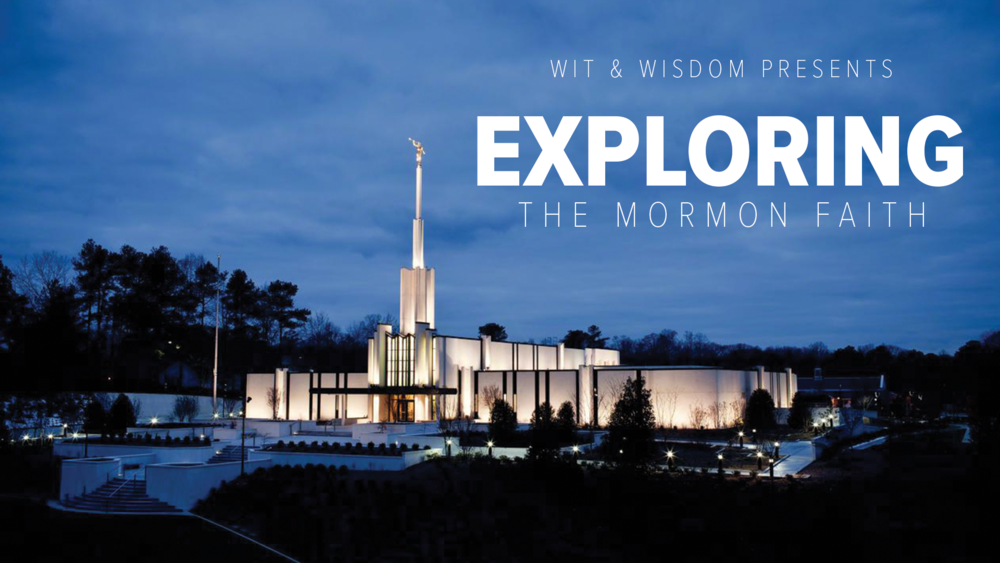 Wnw May 2018 Event_Exploring the  Mormon Faith_no info.png