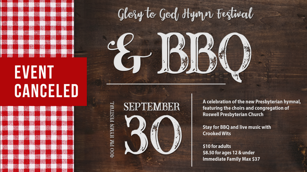 18_Q3_111 - Glory to God Hymn Sing_BBQ September_event canceled.png