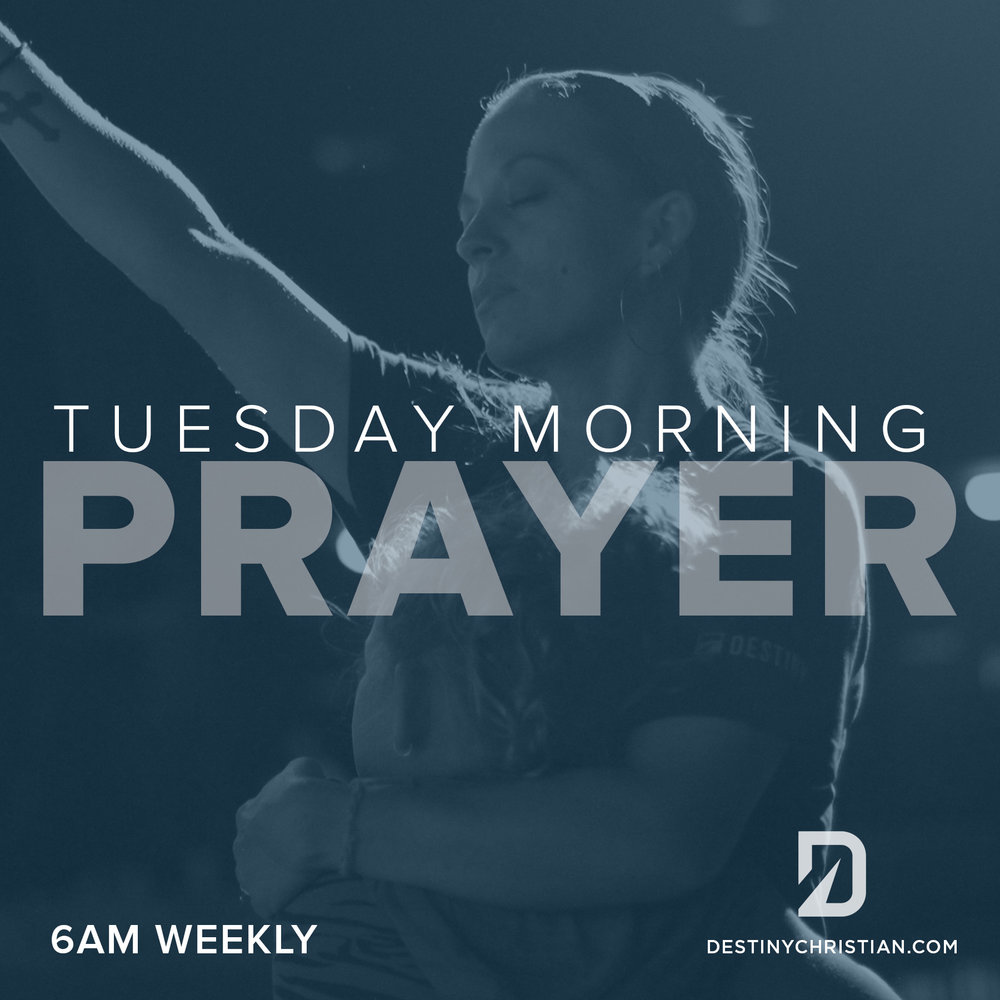 Tuesday Morning Prayer - LEADERS: Shay Schultz, Zach Low, Wade MooreTIME: Tuesday Mornings 6AMLOCATION: Worship CenterAVAILABLE TO: Anyone