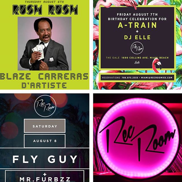 Here is a preview of what is going on in #RecRoom this weekend...see you there! @danieldartiste @blazecarreras @djatrain @djellemia @mrfurbzz @aflyguy #RUSHRUSH #ComeParty #Miami #NightLife #Club #Dance #Party