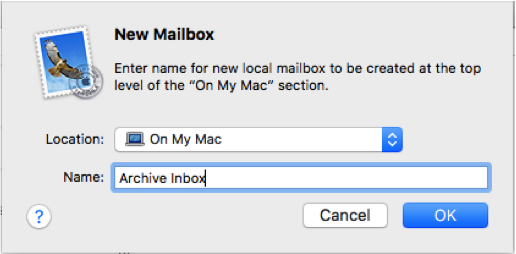 "Enter a name for the ""New Mailbox"" (ie: Archive Inbox, Archive Sent Mail, etc.) and make sure you have selected ""On My Mac"" in the ""Location"" dropdown menu."
