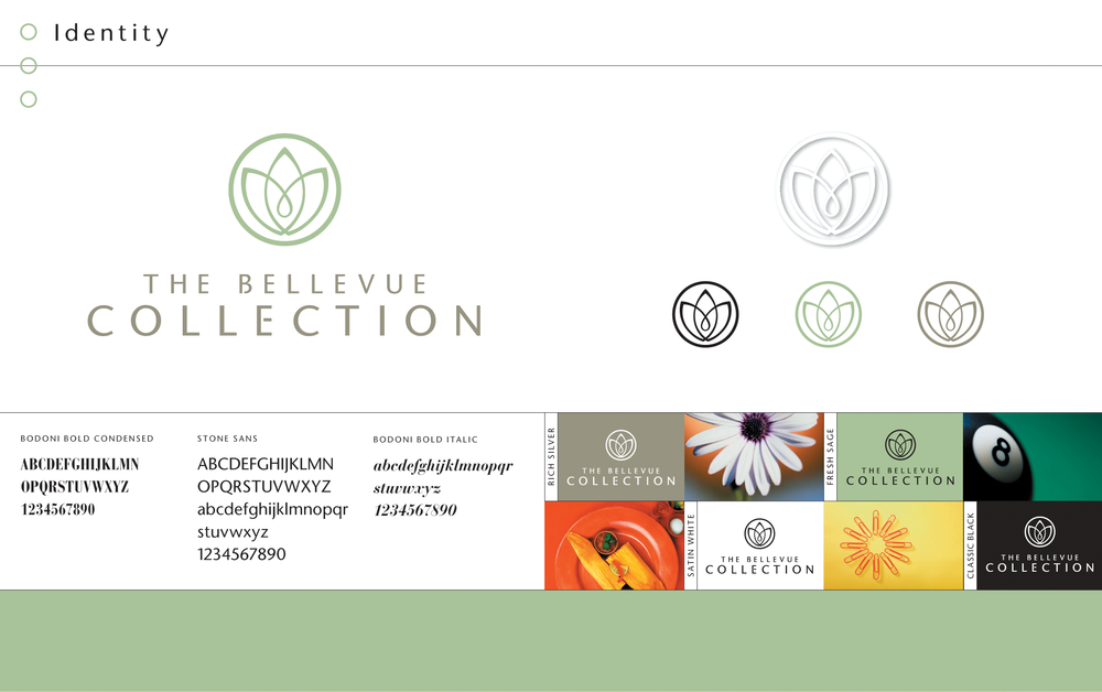 Building A Brand System   The name and brand needed to do more than just tell a story, it needed to visually bring together the destination. The brand identity for The Bellevue Collection serves as the unique representation of all that encompasses the three distinct properties. The new system uses a circular identity to evoke the idea of a complete destination while each organic shape inside convey growth as well as each individual property. In addition, the color palette and typography enhance each individual properties own unique look and feel.