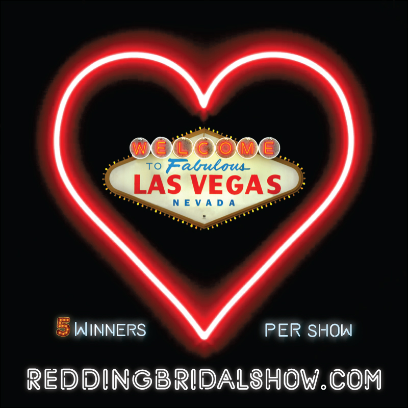 Redding Bridal Show Vegas Giveaway