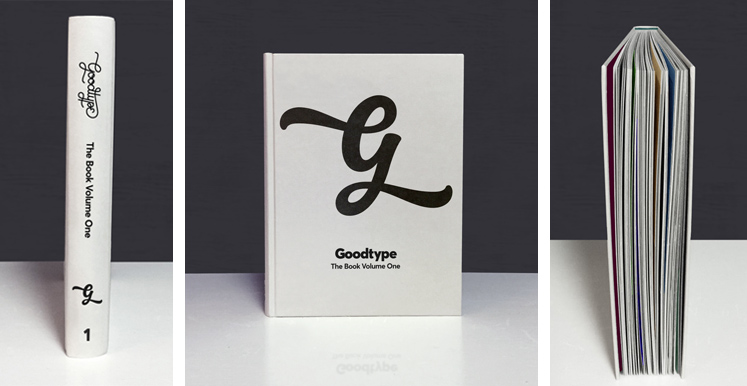Goodtype The Book Volume One, a one-of-a-kind, 288 page hardback book of lettering works from 175 artists around the world. Now available ONLY through Kickstarter through July 30th.