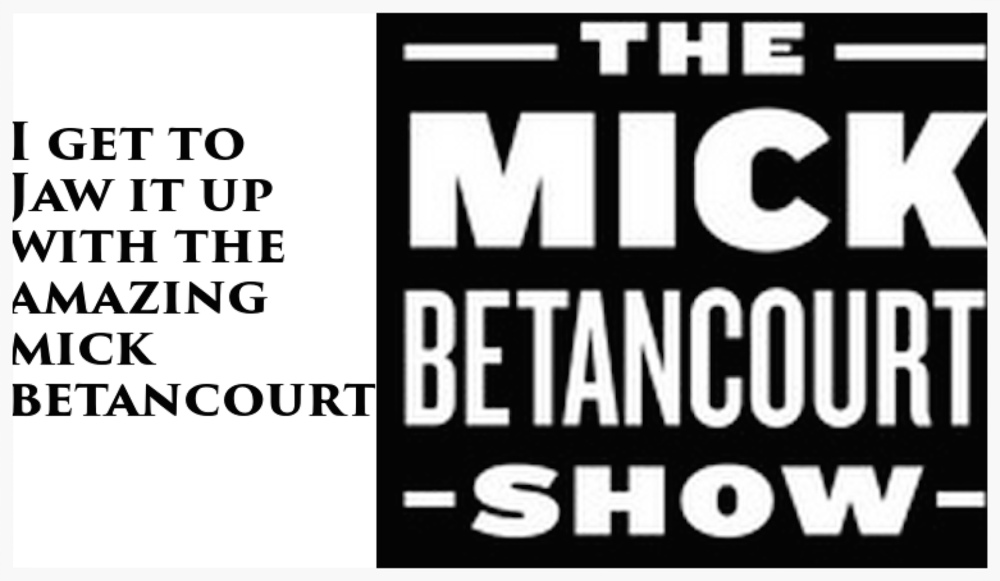 Podcast on Mick Betancourt