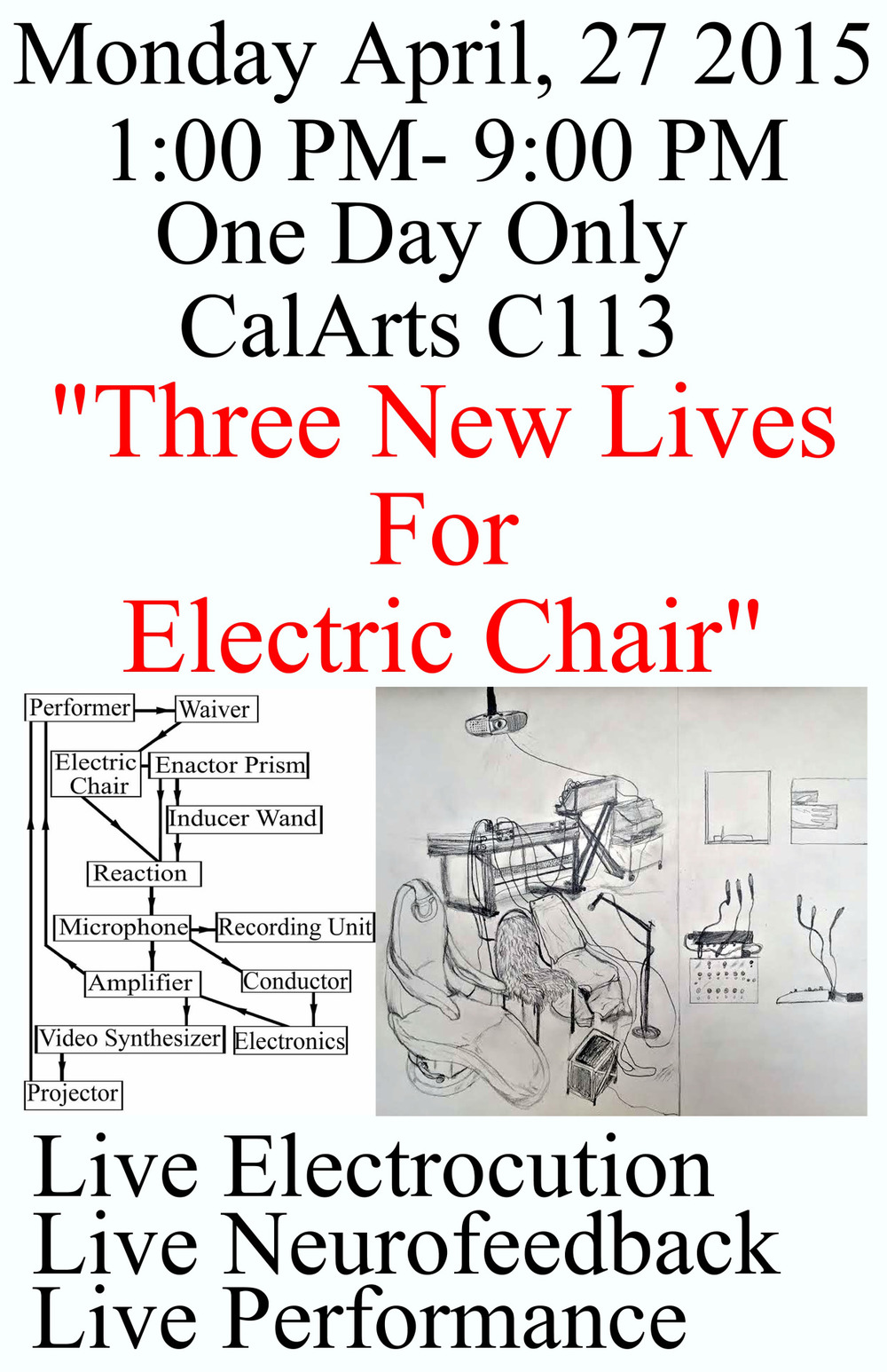 """Three New Lives For Electric Chair"" CalArts April 27, 2015"
