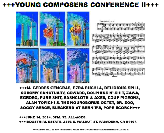 Young Composers Conference II, Industrial estate, Pasadena, June 14, 2014