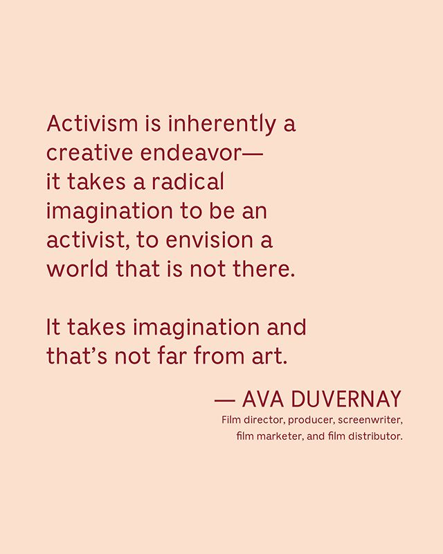 Activism is the theme for our Summer Gathering. This quote by @ava says it all to us. Who can see their creative life intertwine with movements and change they want to see in society, in the world?? ✋🏾✋🏻✋🏿✋🏼✋🏽 Comment below with what changes you desire to see! #brandnewmornings