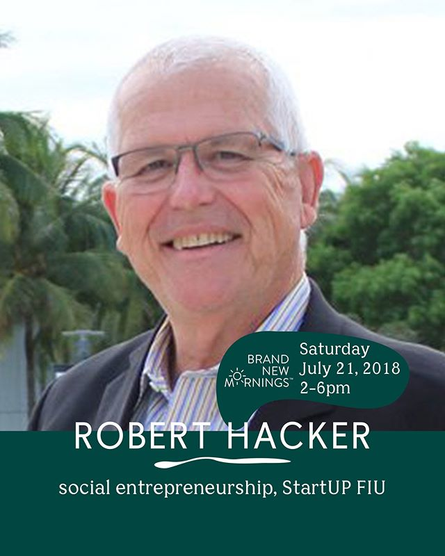 """Meet Bob Hacker, our Growing Movements panel discussion moderator. This guy is a creative spirit and has clearly spent his life working on his passion and skills. ⠀⠀⠀⠀⠀⠀⠀⠀⠀ He is the co-founder and director of @startupfiuwhere he and the team work on empowering innovation and entrepreneurship to pursue the opportunities in the Fourth Industrial Revolution. He has taught social entrepreneurship at FIU, MIT Sloan, and University of Miami. He's also the former CFO One Laptop per Child and built a billion dollar public company in seven years in Indonesia. Bob has written two books: """"Scaling Social Entrepreneurship"""", """"Billion Dollar Company"""". #nobiggie ⠀⠀⠀⠀⠀⠀⠀⠀⠀ Catch Bob this Saturday at @brandnewmornings! 💛 Link to learn more / grab your ticket in bio"""