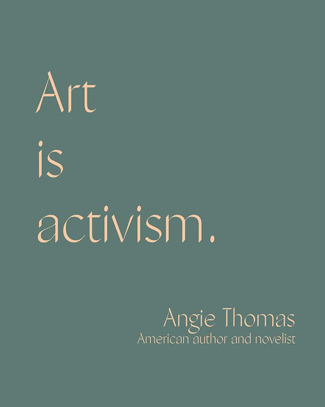 """@angiethomas is who we desire to channel today and we get ready to meet for Brand New Mornings tomorrow. What is your activism? Comment below! [image description: Angie Thomas quote graphic reading """"Art is Activism""""]"""
