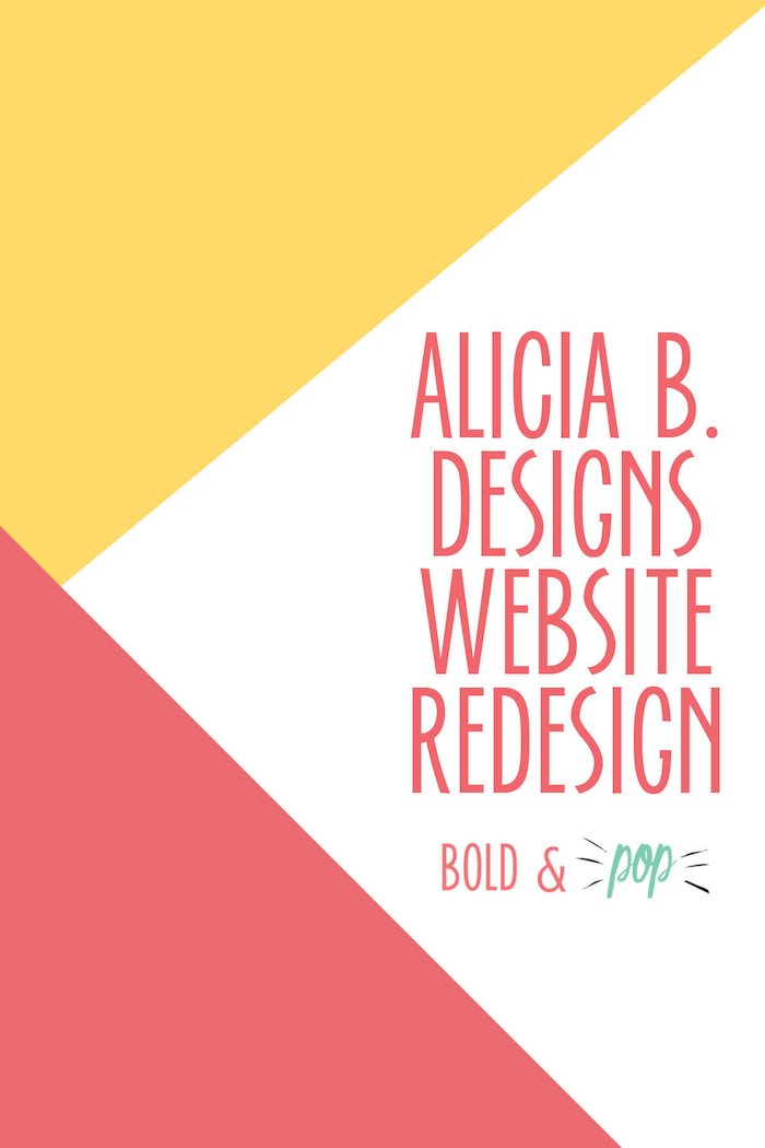 Bold & Pop : Alicia B. Designs Website Redesign