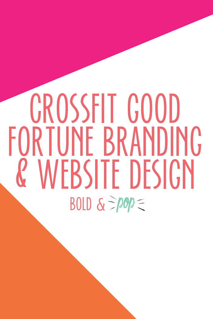 Bold & Pop : CrossFit Good Fortune Branding & Website Design