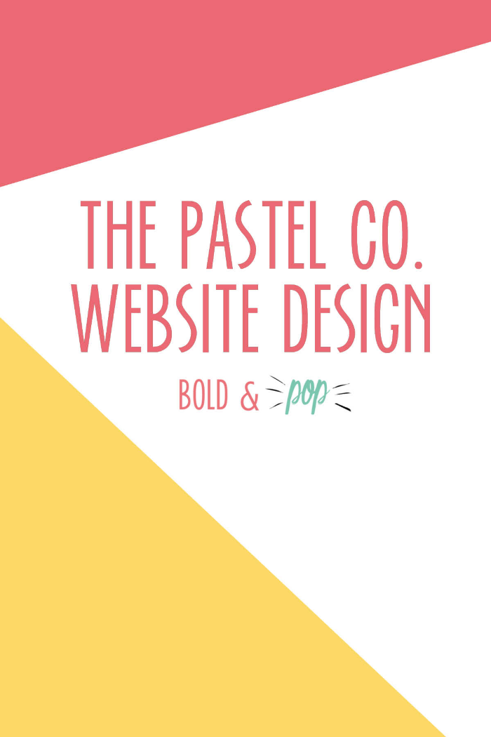 Bold & Pop : The Pastel Co. Website Design