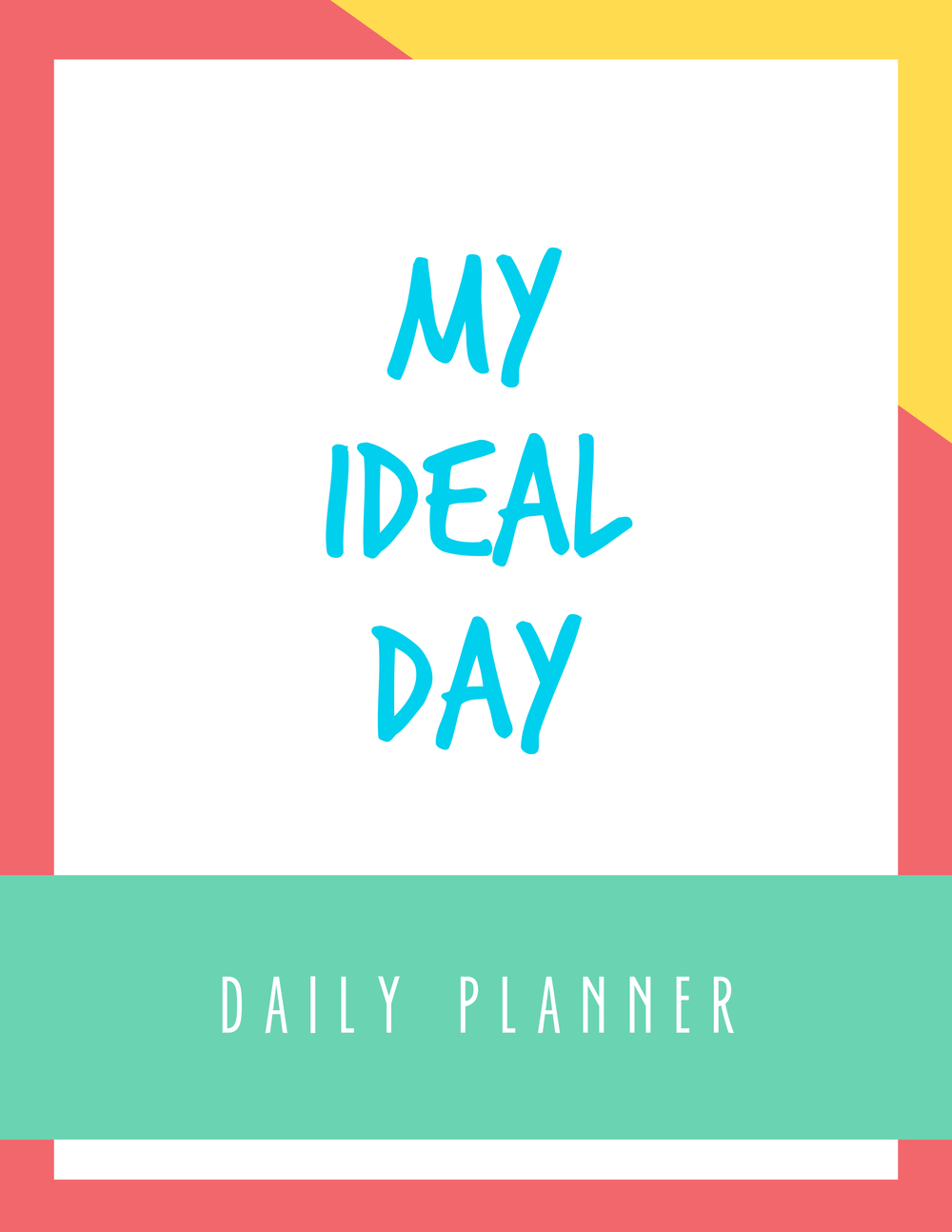 Bold & Pop My Ideal Day Daily Planner