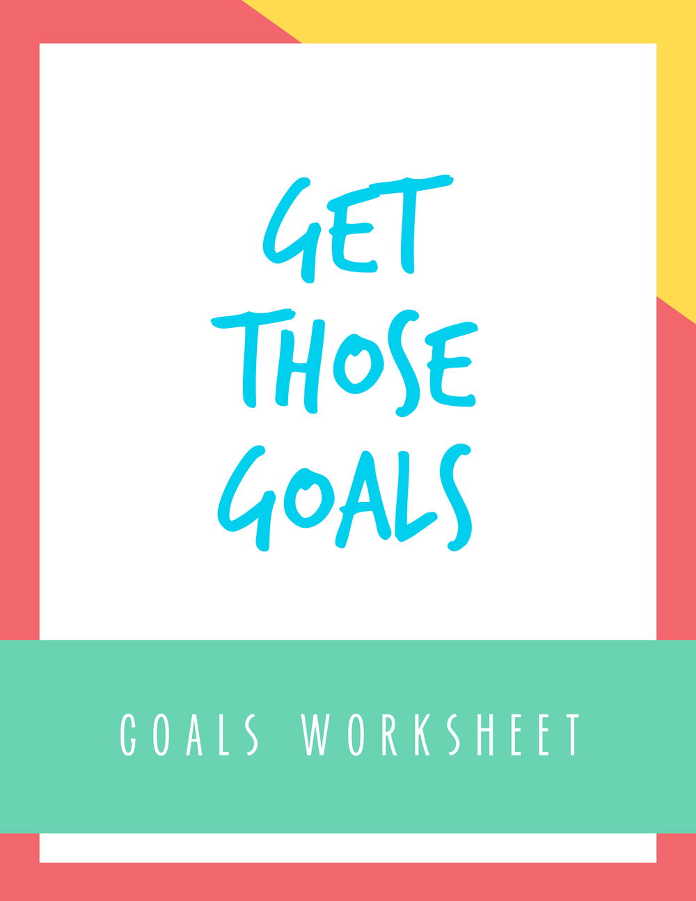 Bold & Pop Get Those Goals Worksheet