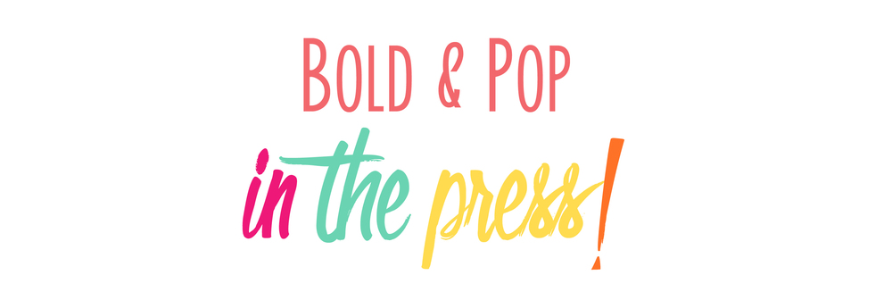 Bold & Pop :  Social Media, PR, Marketing, Branding, Squarespace Website Design and Graphic Design Agency -- Bold & Pop in the Press