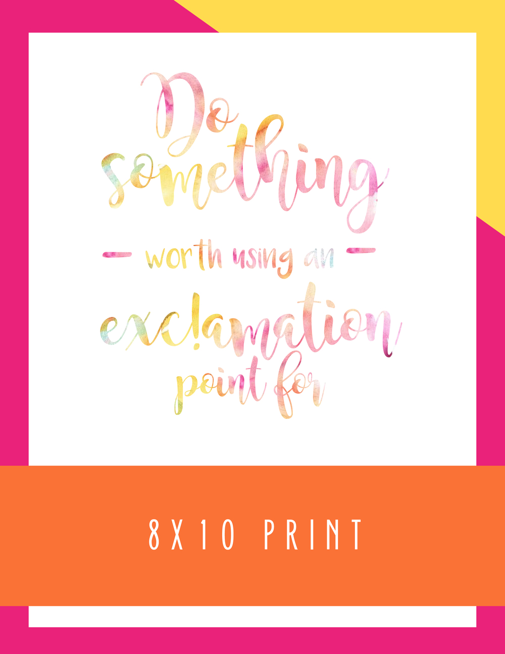Bold & Pop: So Something Worth Using an Exclamation Point for 8x10 Print