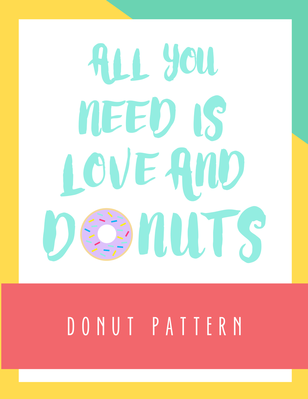 Bold & Pop: All You Need is Love And Donuts Pattern