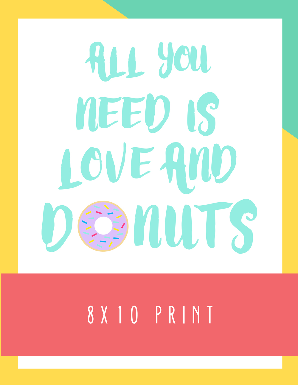 Bold & Pop: All You Need is Love And Donuts 8x10 Print