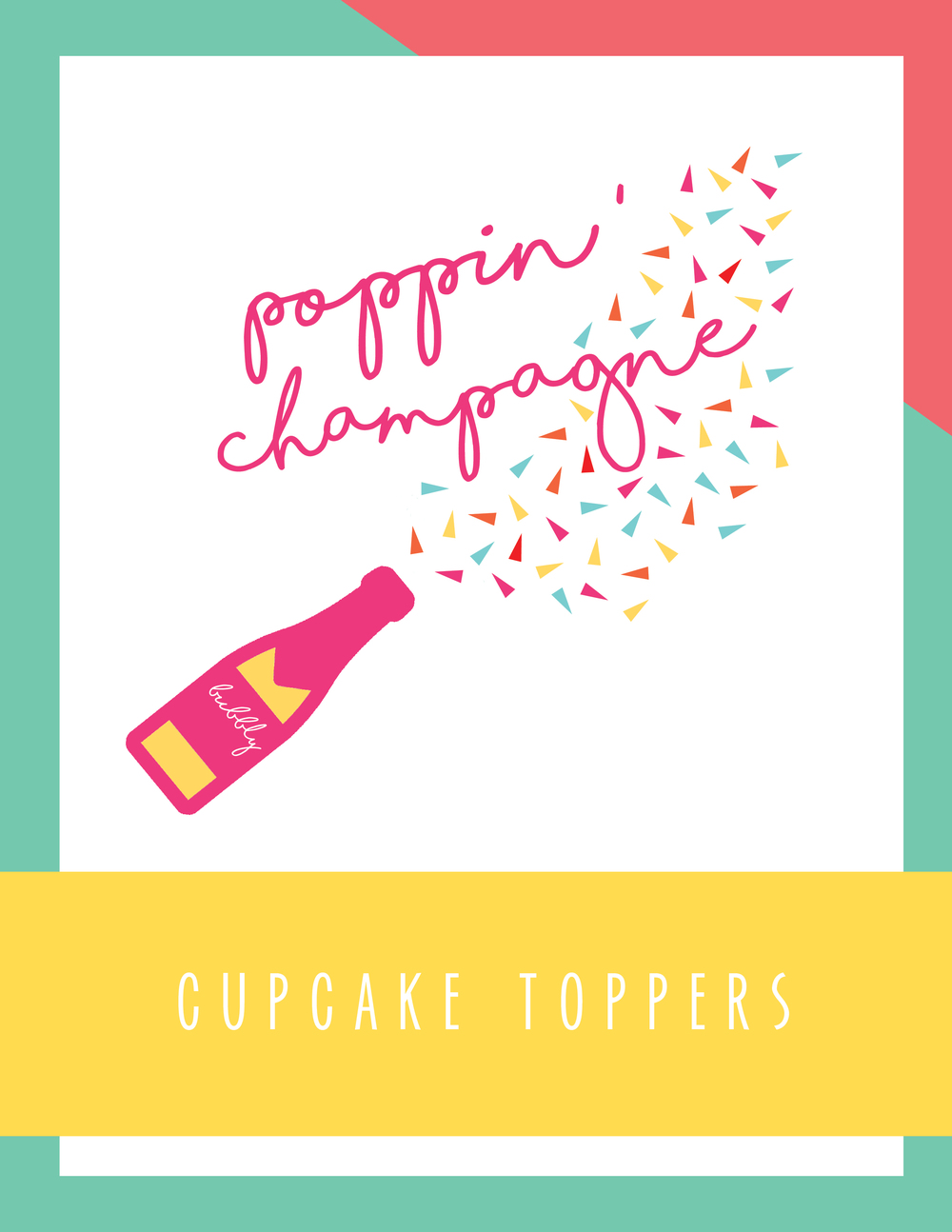 Bold & Pop Freebies Poppin' Champagne Cupcake Toppers