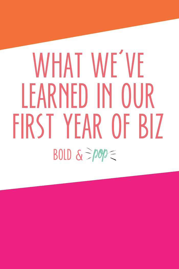 Bold & Pop: What We've Learned in Our First Year of Biz