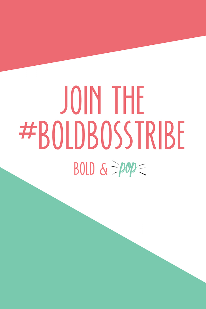 Bold & Pop : Join the #BoldBossTribe
