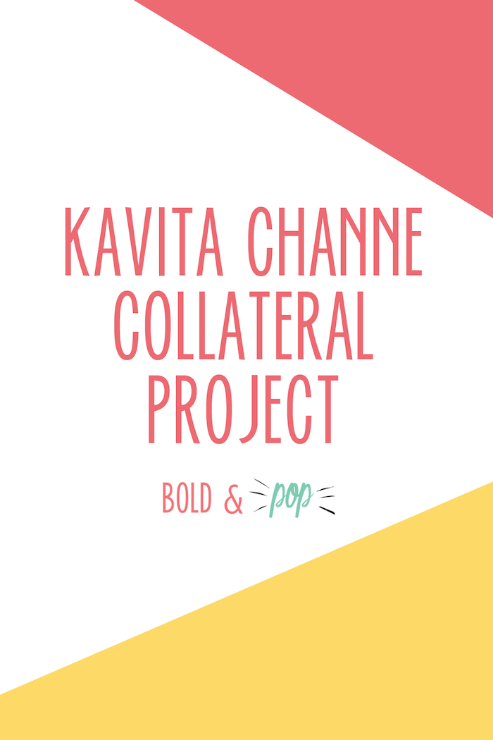 Bold & Pop : Kavita Channe Collateral Project