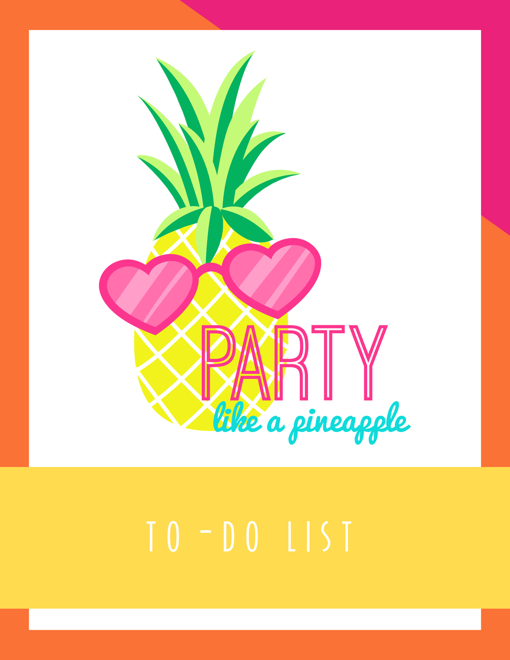 Bold & Pop Freebies Party Like a Pineapple To-Do List