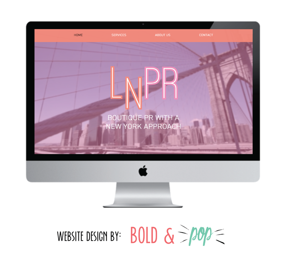 Bold & Pop : LNPR Branding and Website Design