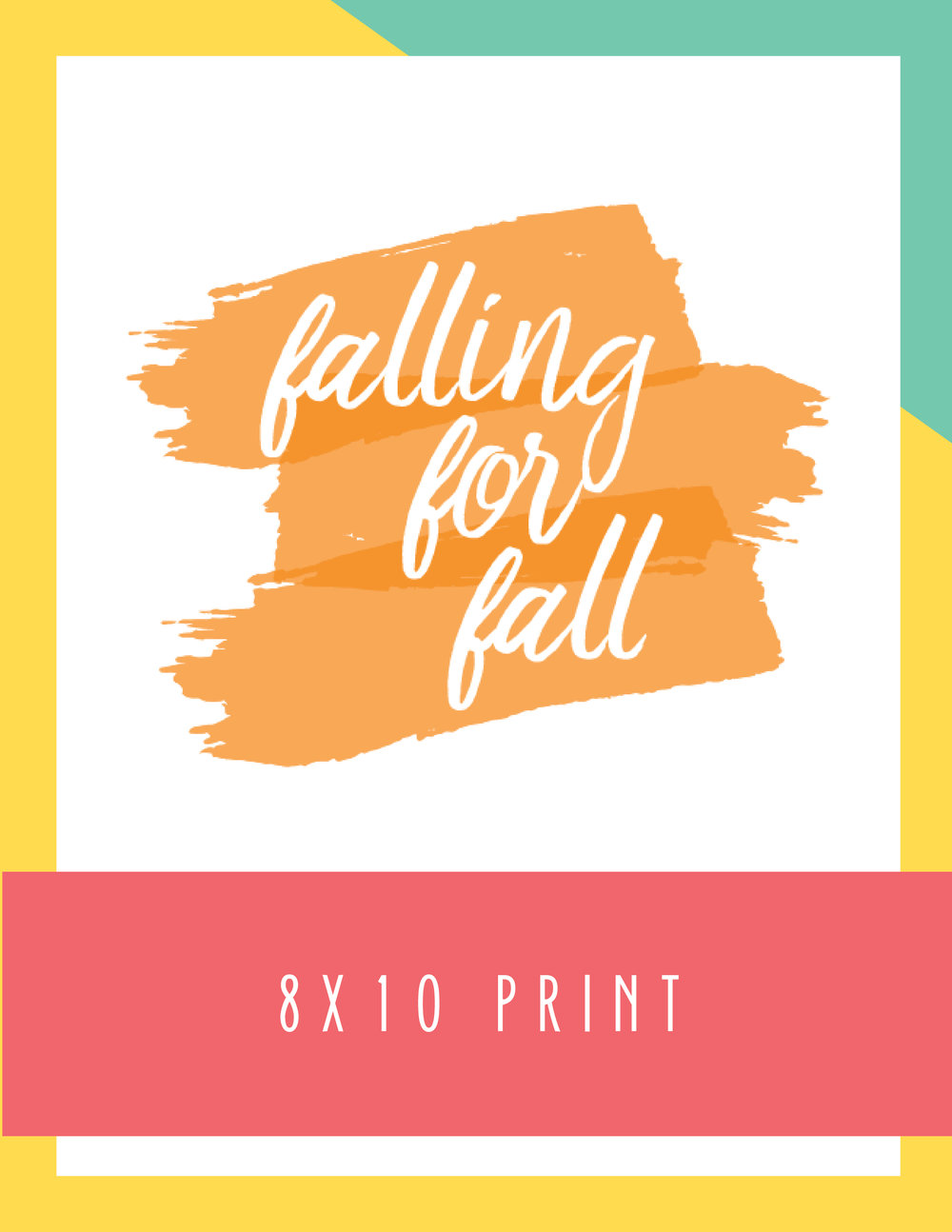 Bold & Pop Falling for Fall 8x10 Print