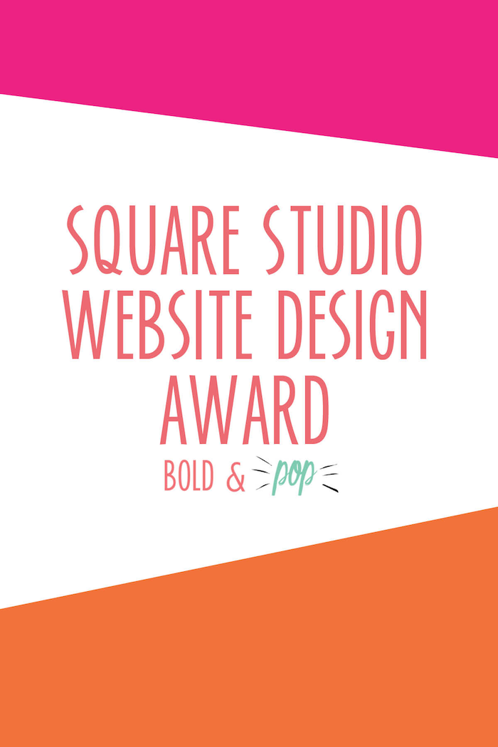 Bold & Pop : Square Studio Website Design Award
