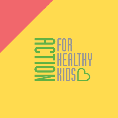 Action for Healthy Kids <br> Social Media Campaign Case Study