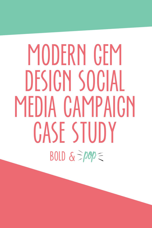 Bold & Pop Social Media Agency : Modern Gem Design Social Media Campaign Case Study -- Strategy and Execution for Facebook, Instagram, Pinterest and LinkedIn