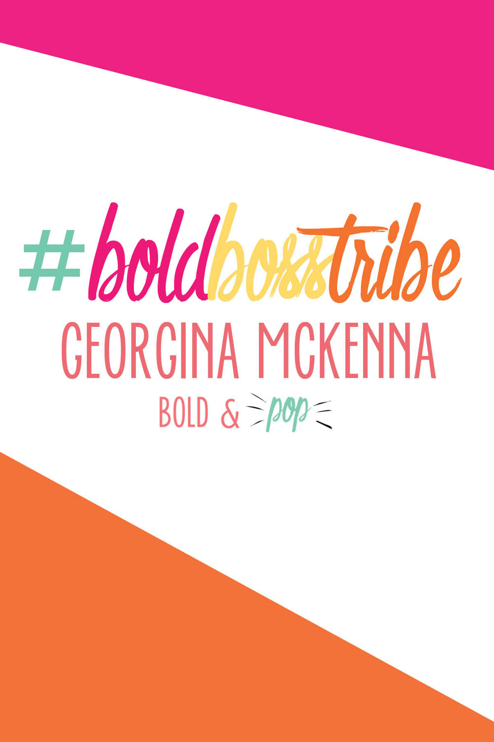 #BoldBossTribe :: Bold Boss Tribe Feature Georgina McKenna of Count Her In