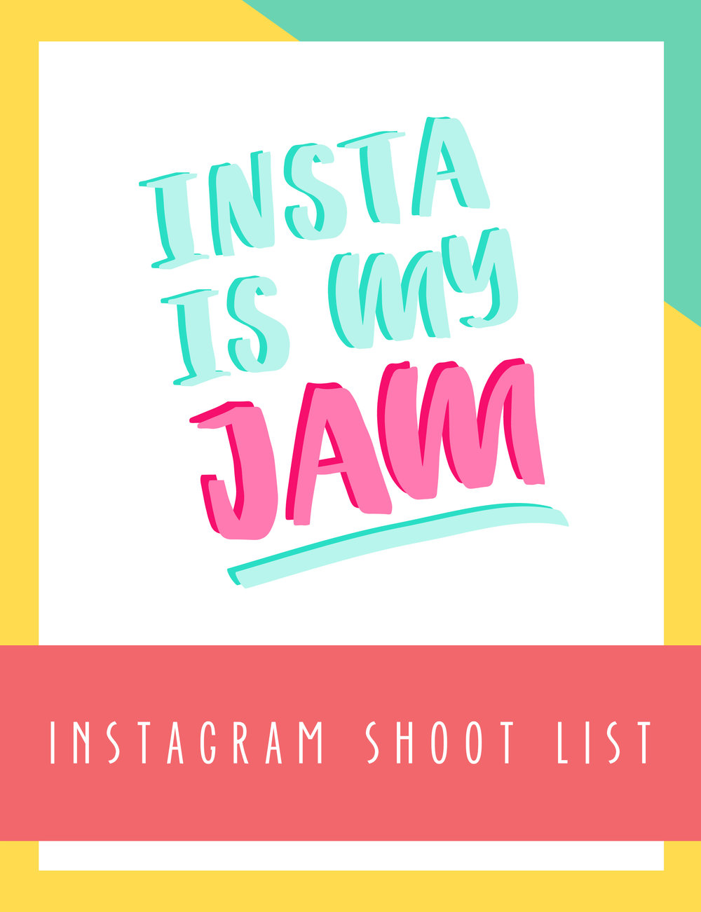 Bold & Pop Freebies Instagram is my Jam Instagram Shoot List