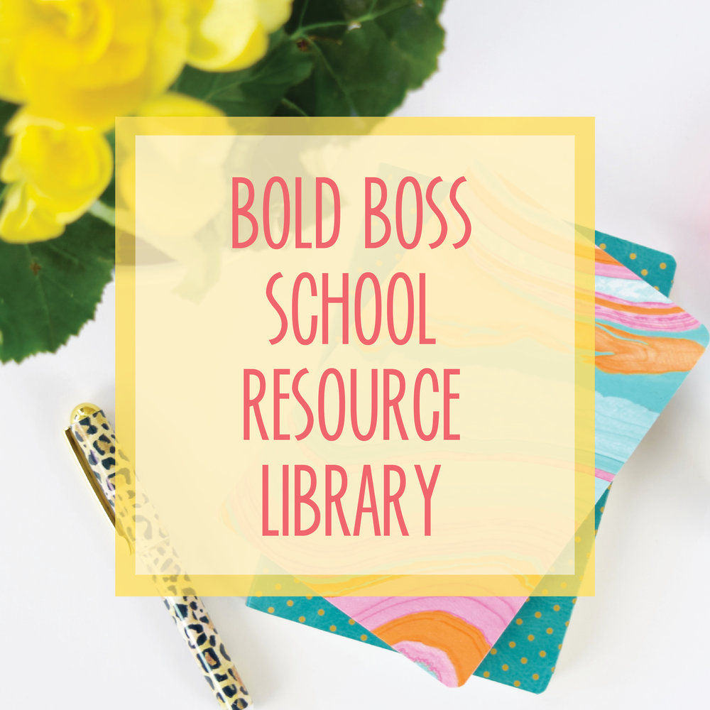 Bold & Pop : Bold Boss School Resource Library