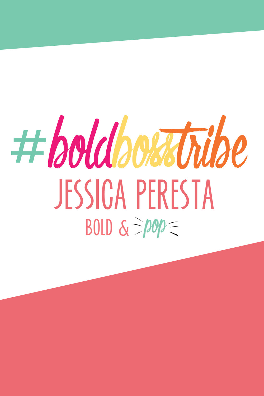 Bold & Pop : #BoldBossTribe feature with Jessica Peresta of The Domestic Musician