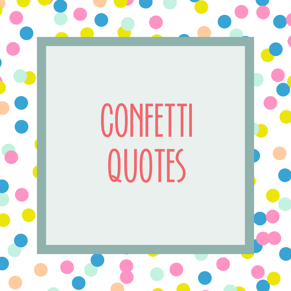 Bold & Pop :: Bold Boss School Resource Library : Confetti Quotes Social Media Graphics