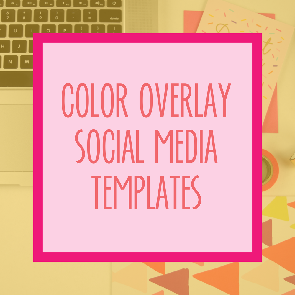 Bold & Pop : Bold Boss Resource Library Color Overlay Social Media Templates